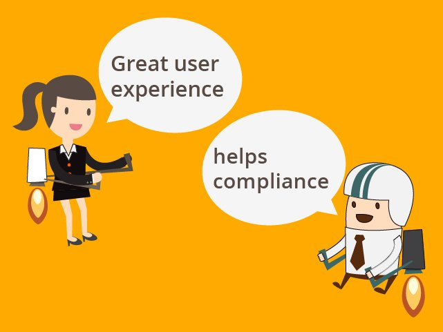 Great user experience helps compliance